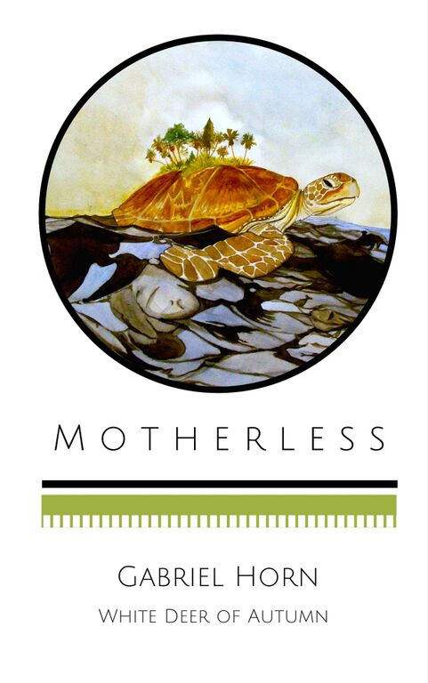 November National American Indian Heritage Month, Native American Author Gabriel Horn, Motherless