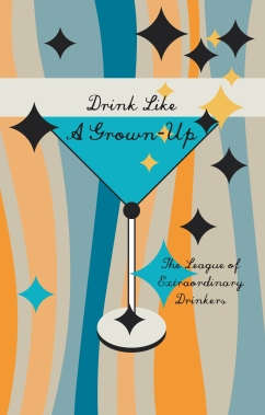 Drink Like a Grown Up Cover.indd